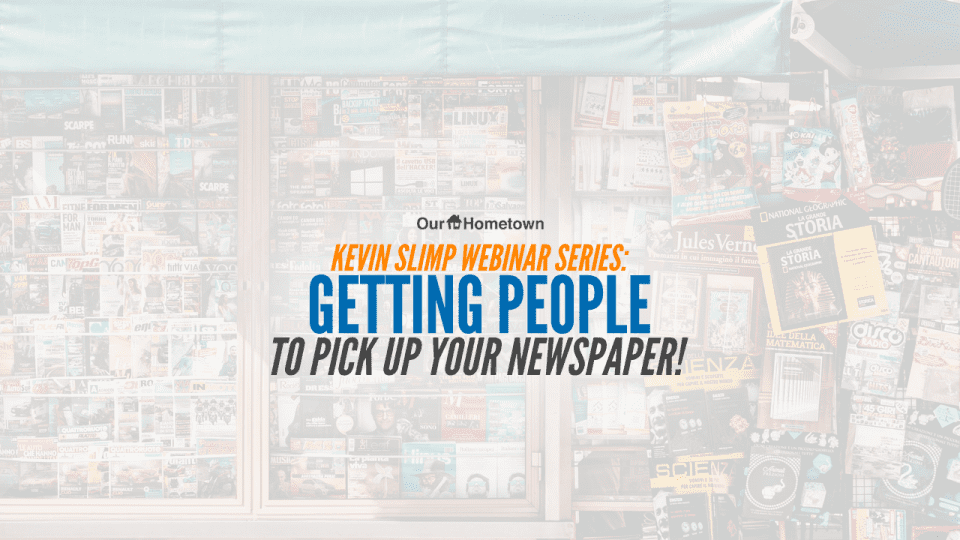 Kevin Slimp: Getting People to Pick Up Your Paper