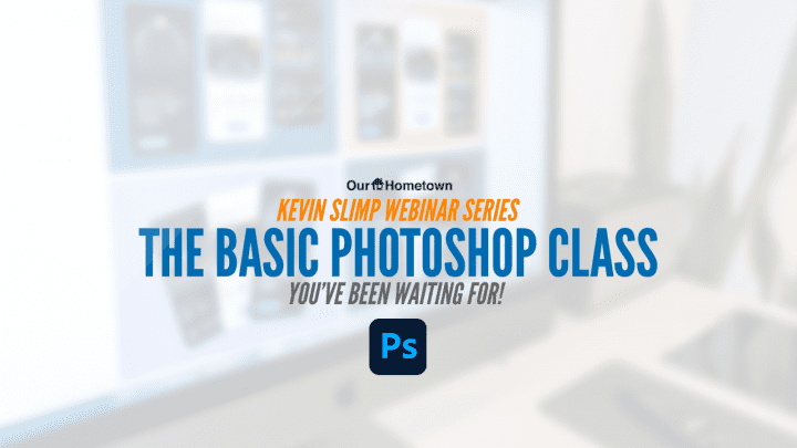 Kevin Slimp: The Basic Photoshop class you've been waiting for!