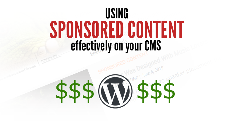 Using Sponsored Content Effectively on your CMS
