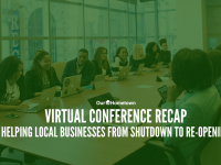 Virtual Conference Recap: Helping Local Businesses from Shutdown to Re-Opening