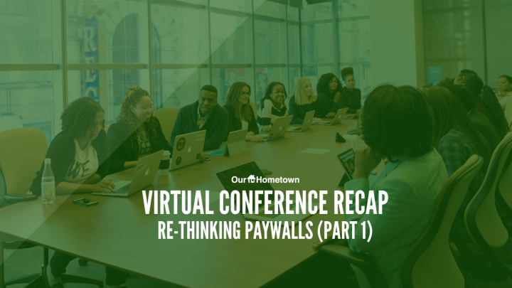 Virtual Conference Replay: Re-Thinking Paywalls (Part 1)