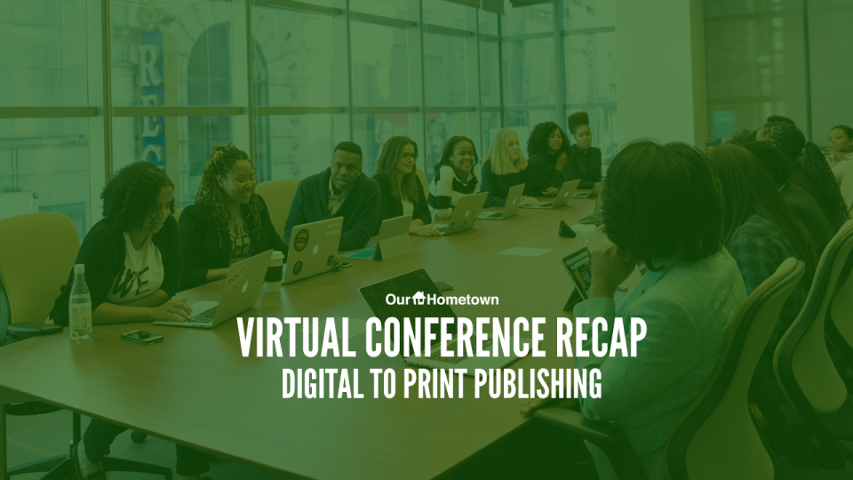 Virtual Conference Recap: Digital to Print Publishing
